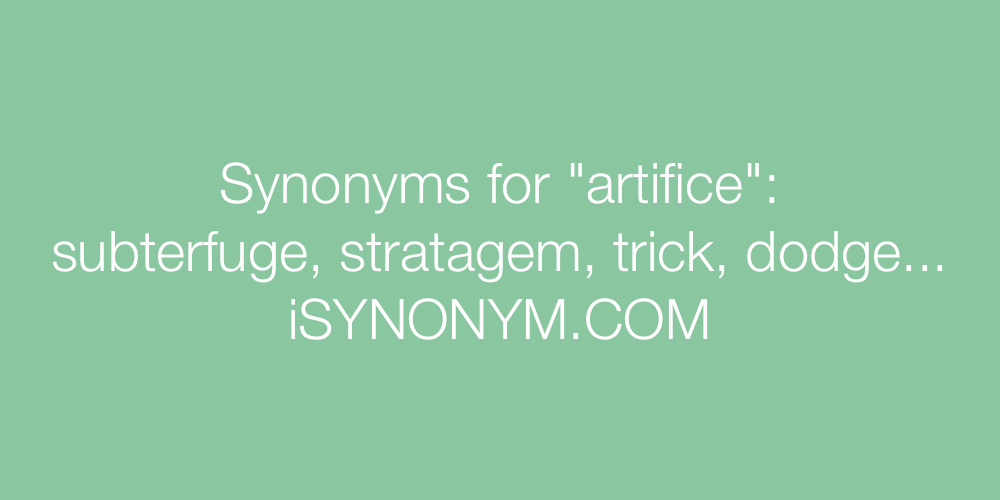 Synonyms artifice