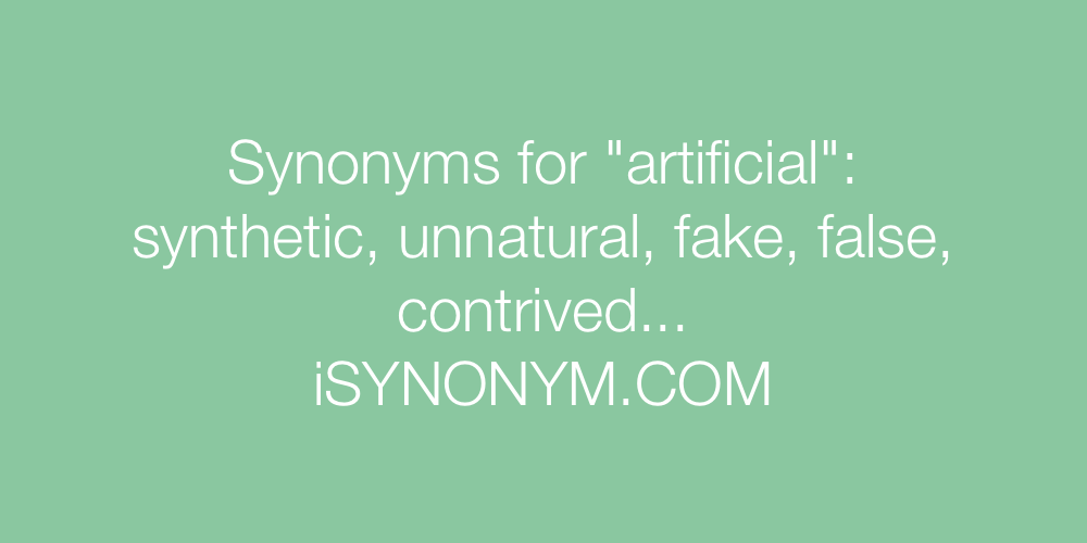 Synonyms artificial