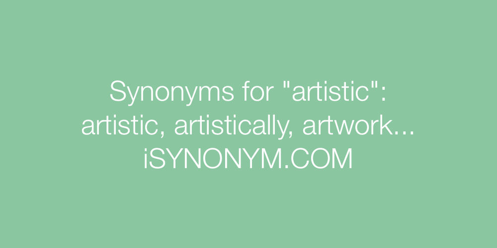 Synonyms artistic