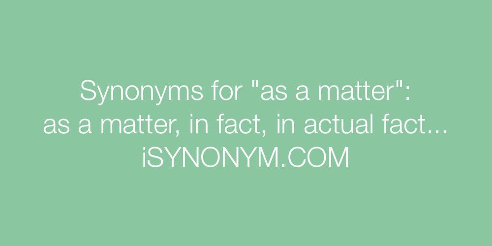 Synonyms as a matter