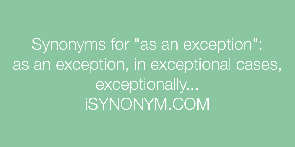 Synonyms as an exception