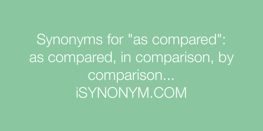 Synonyms as compared