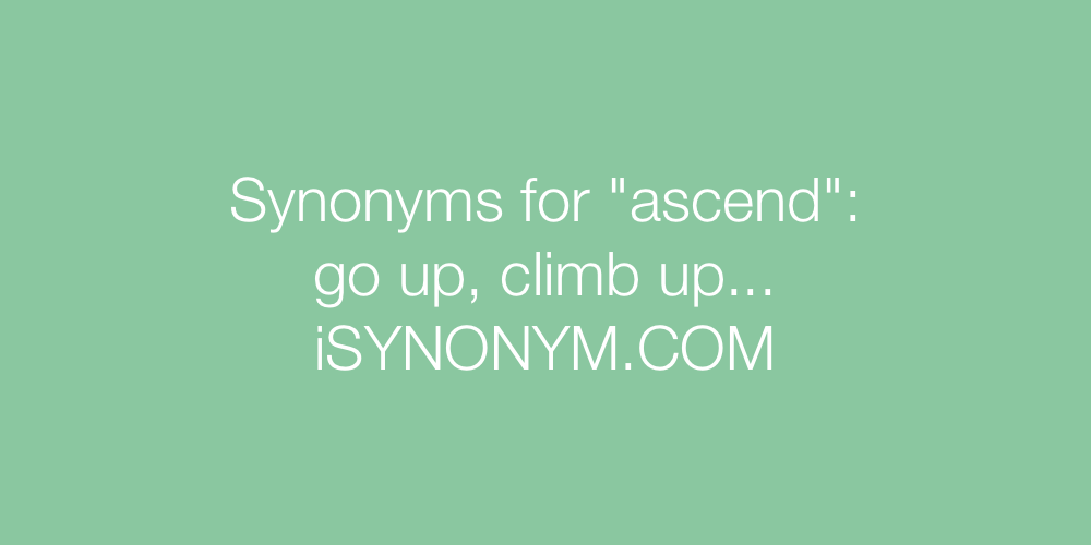Synonyms ascend