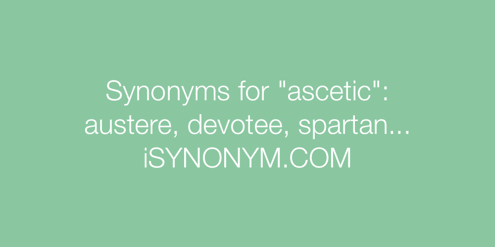 Synonyms ascetic