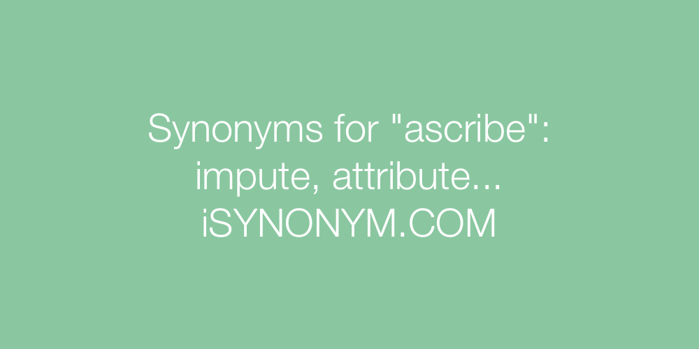 Synonyms ascribe