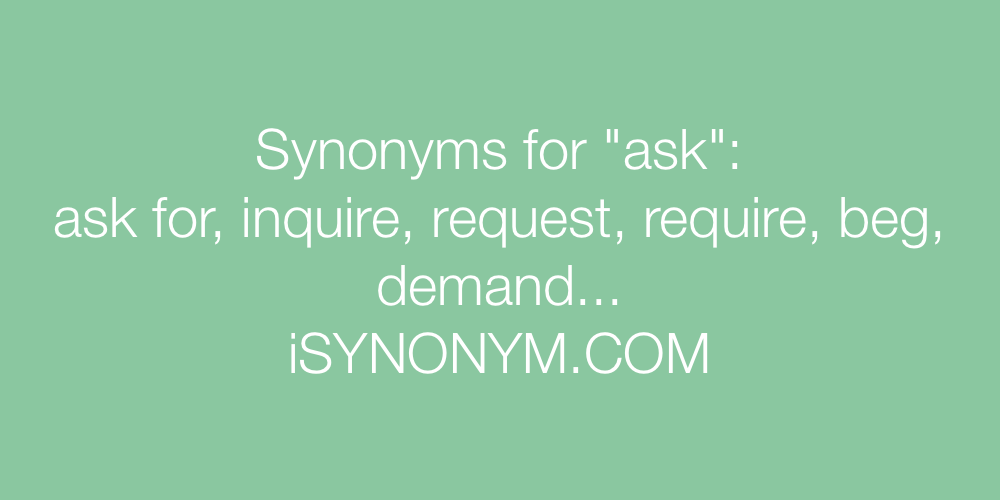 Synonyms ask