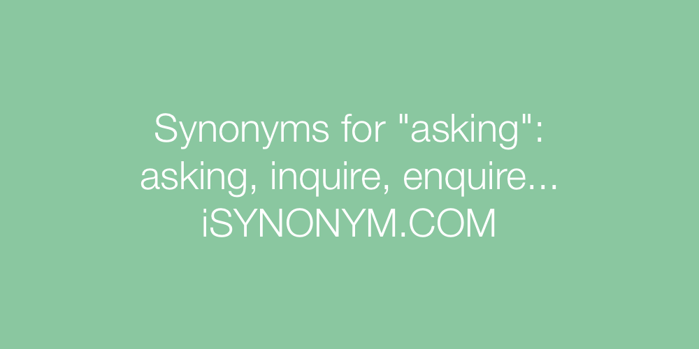 Synonyms asking