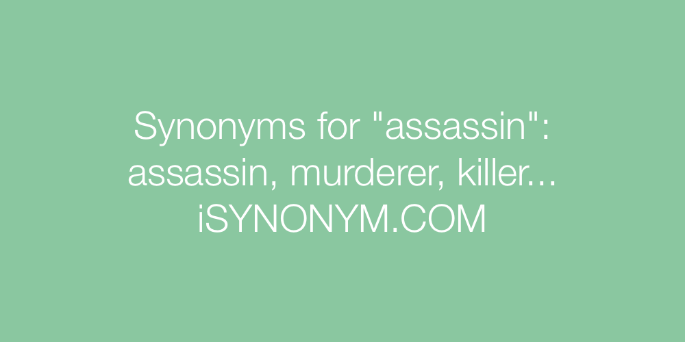 Synonyms assassin