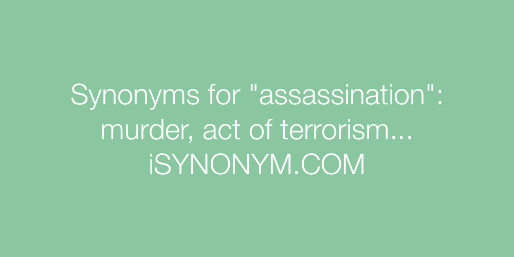 Synonyms assassination
