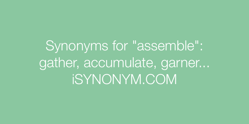 Synonyms assemble