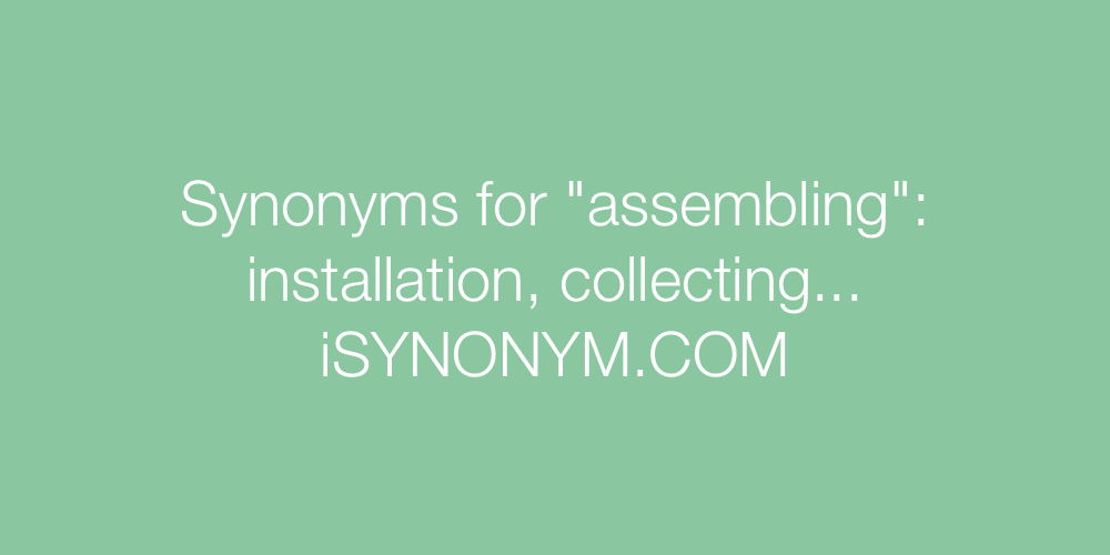 Synonyms assembling
