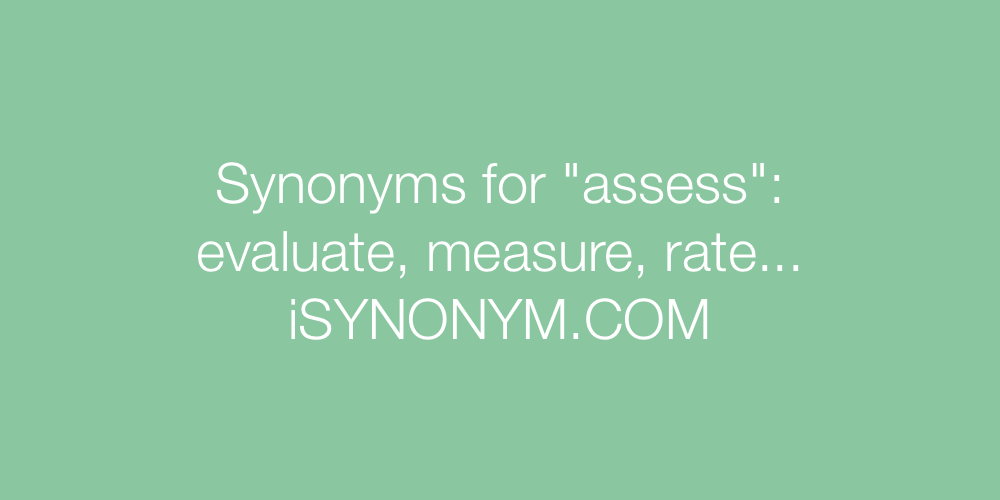 Synonyms assess
