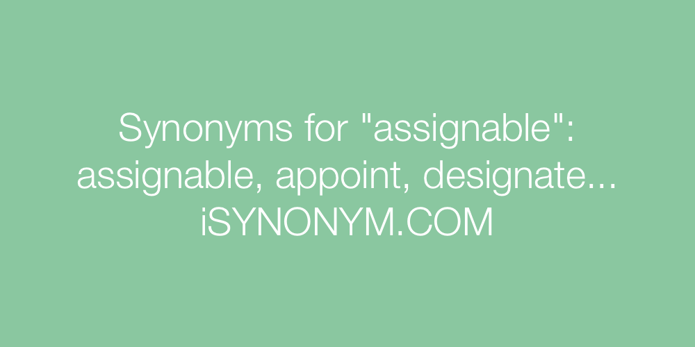 Synonyms assignable