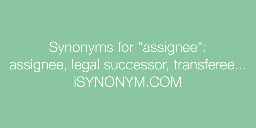 Synonyms assignee
