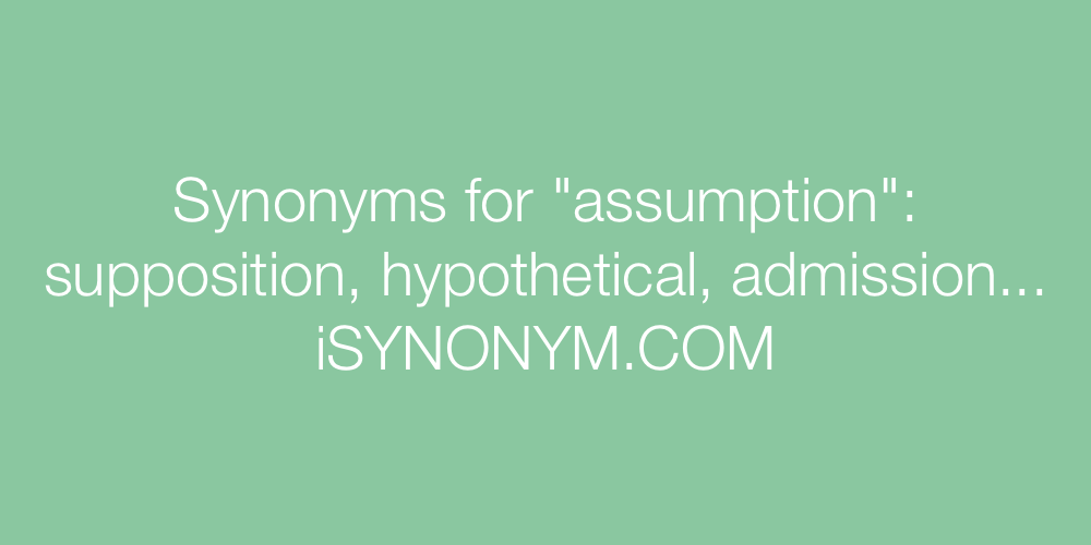 Synonyms assumption