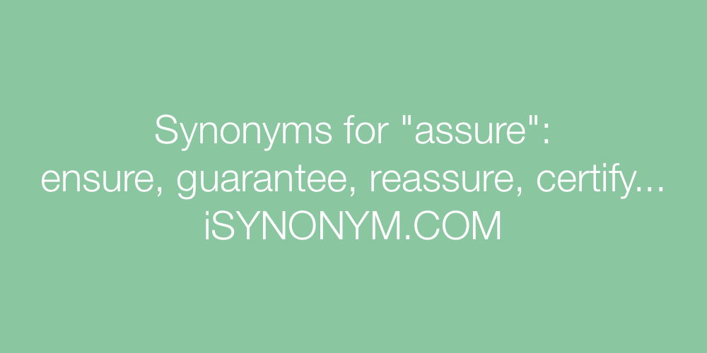 Synonyms assure