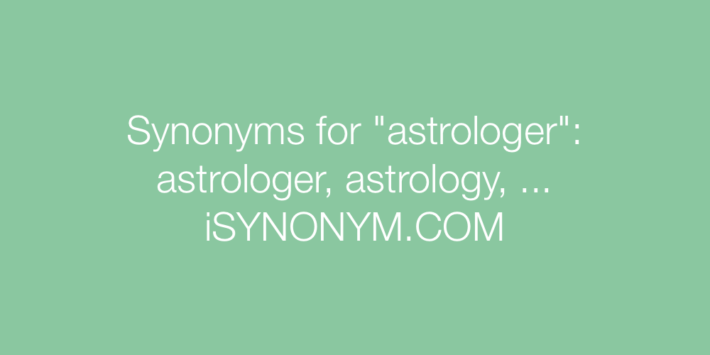 Synonyms astrologer