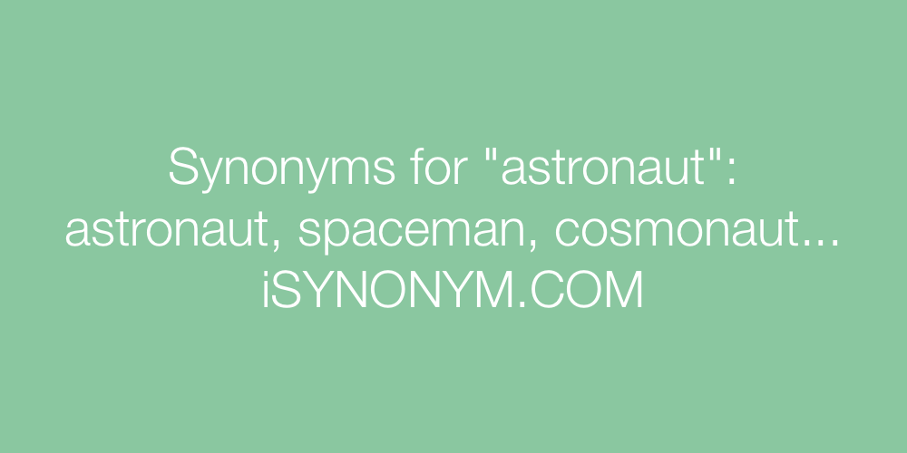 Synonyms astronaut