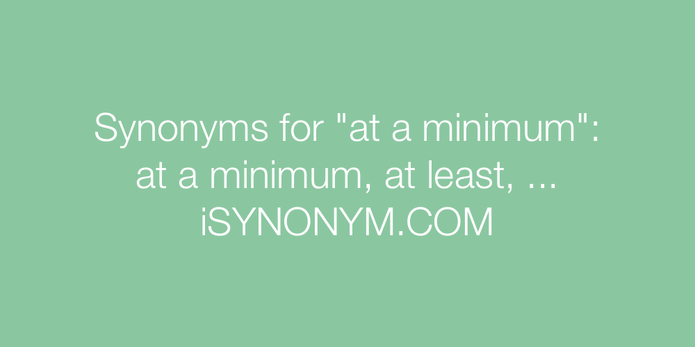 Synonyms at a minimum