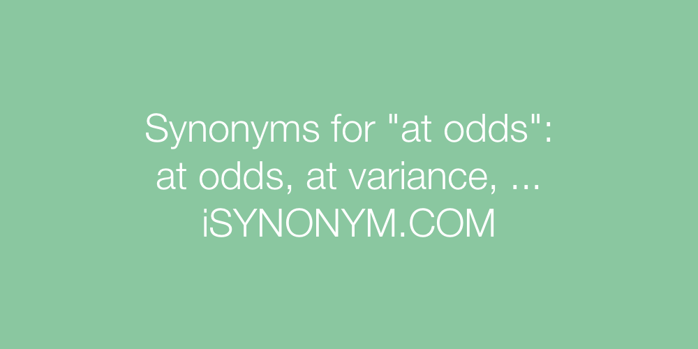 Synonyms at odds