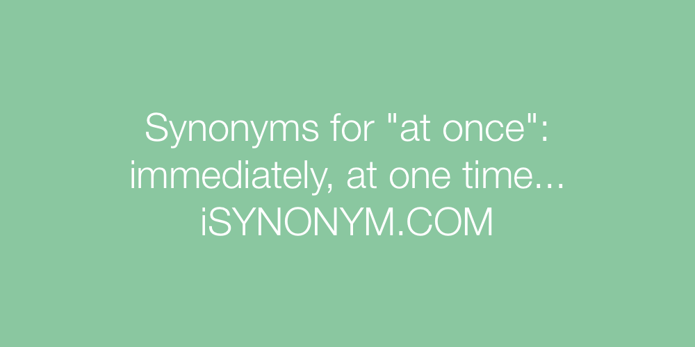 Synonyms at once