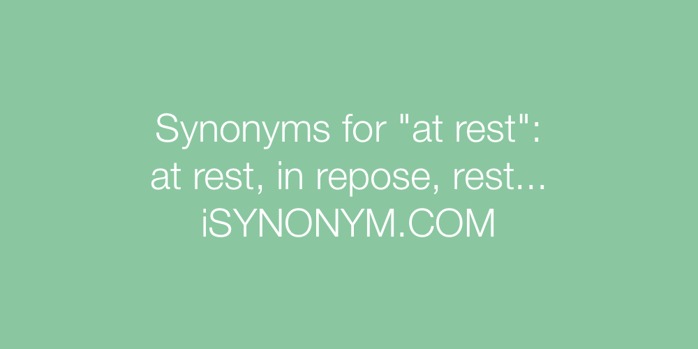 Synonyms at rest
