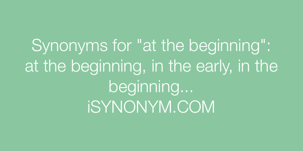 Synonyms at the beginning