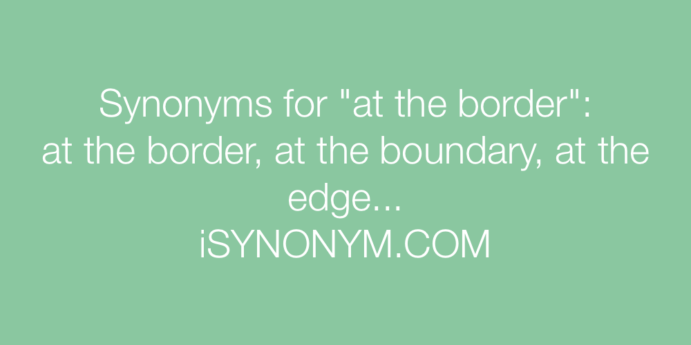 Synonyms at the border