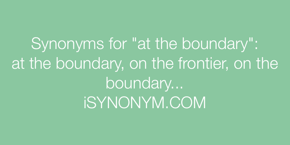 Synonyms at the boundary