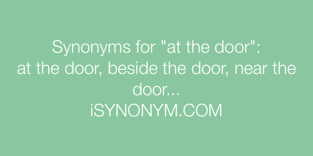 Synonyms at the door