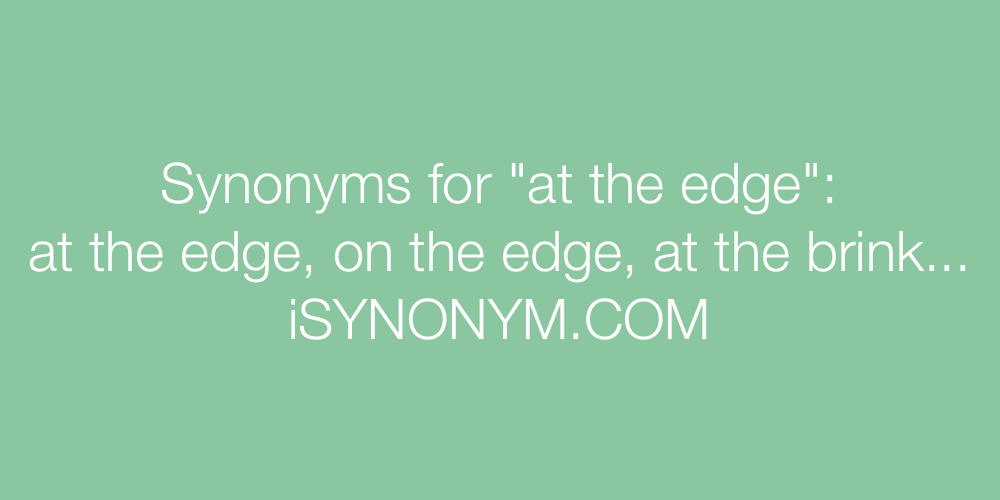 Synonyms at the edge