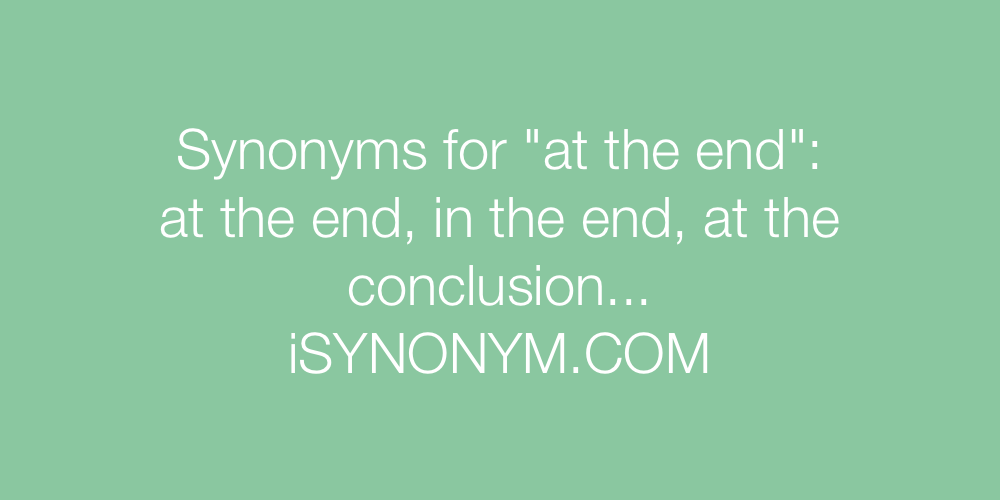 Synonyms at the end