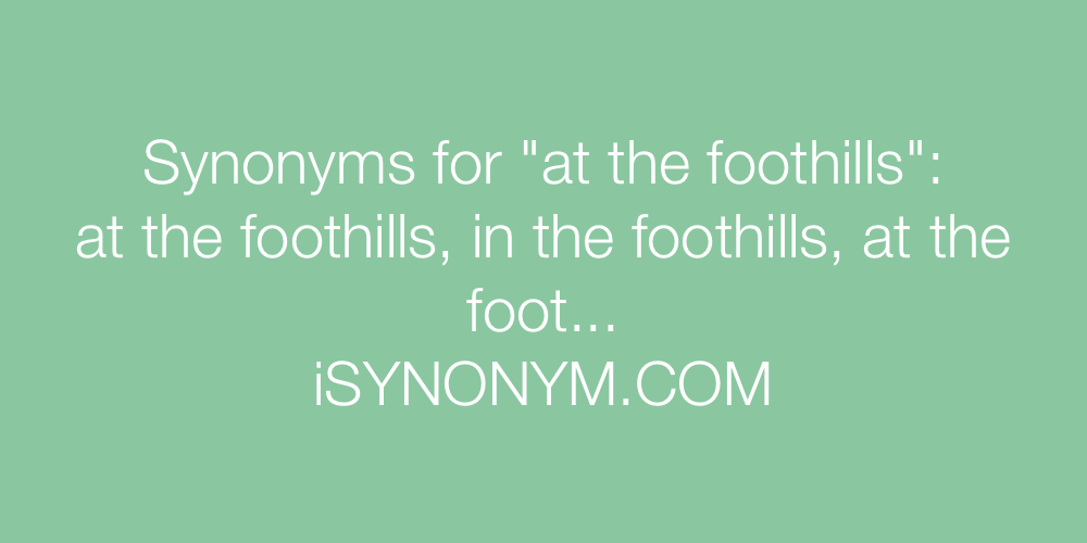 Synonyms at the foothills