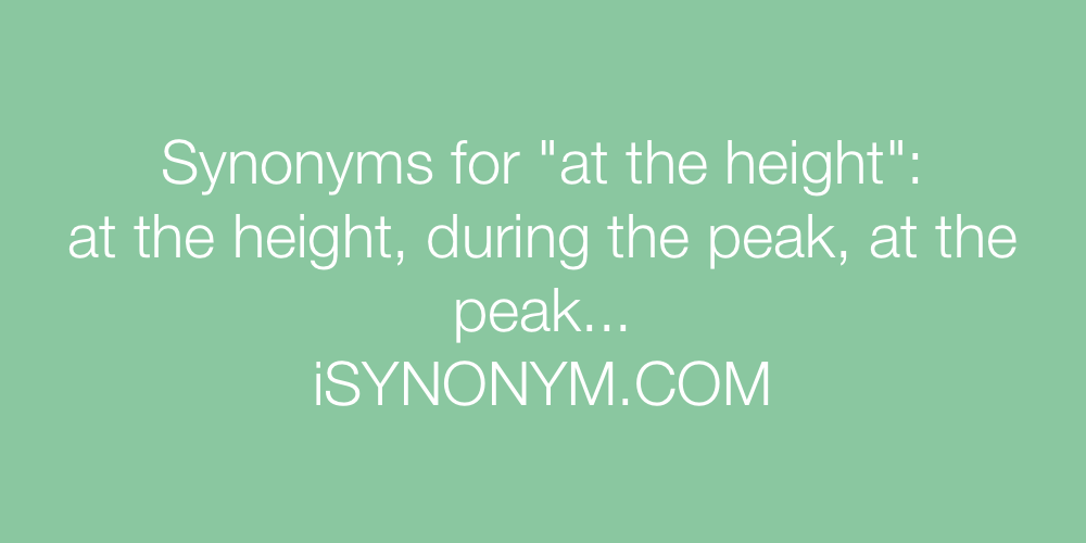 Synonyms at the height