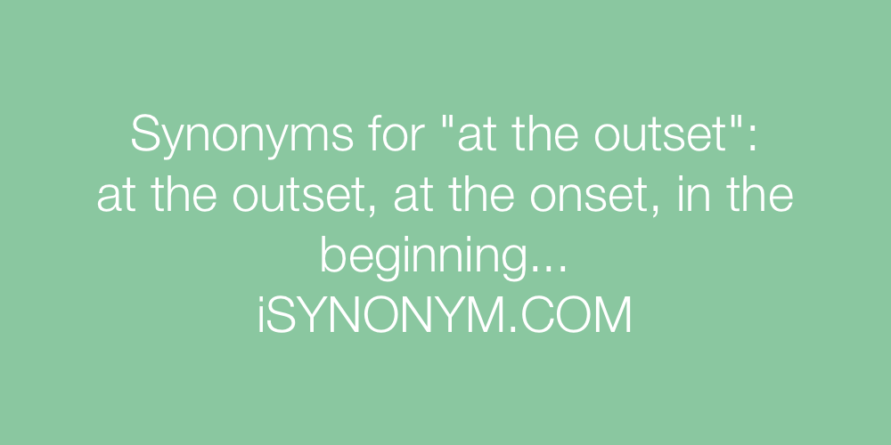 Synonyms at the outset