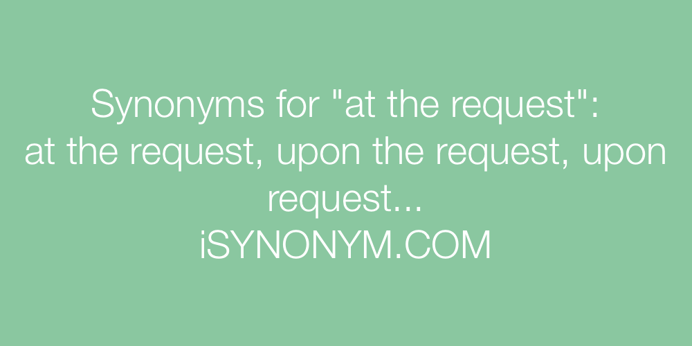 Synonyms at the request