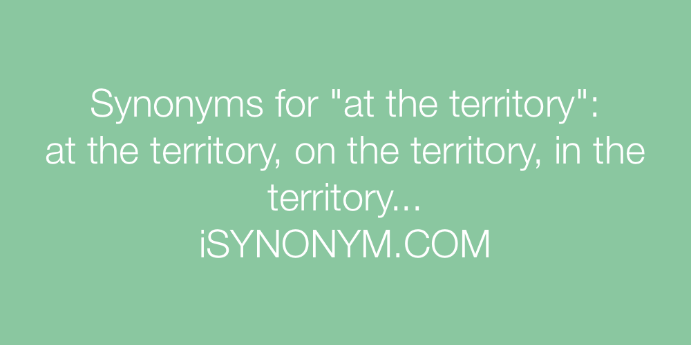 Synonyms at the territory