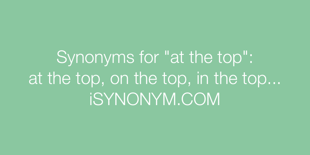 Synonyms at the top