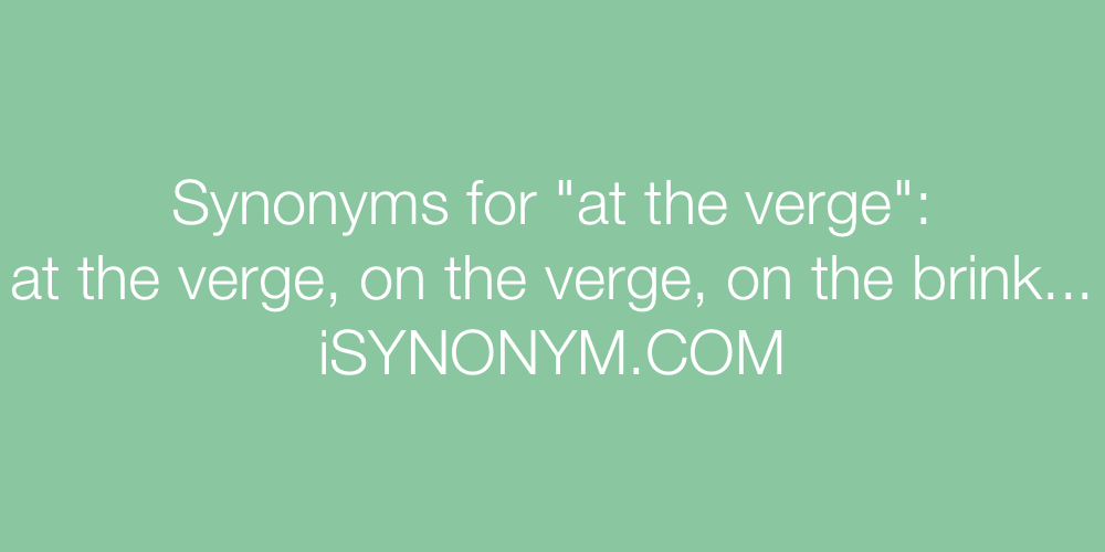 Synonyms at the verge