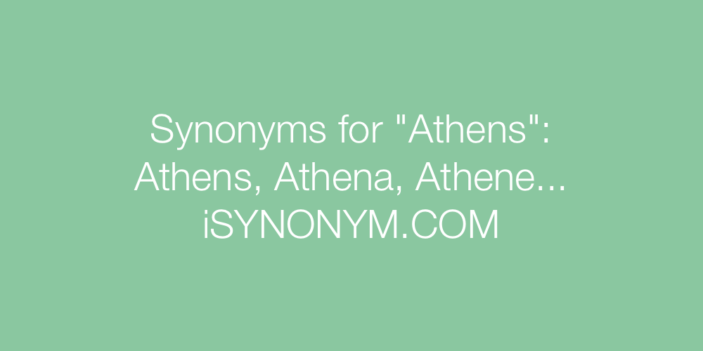 Synonyms Athens