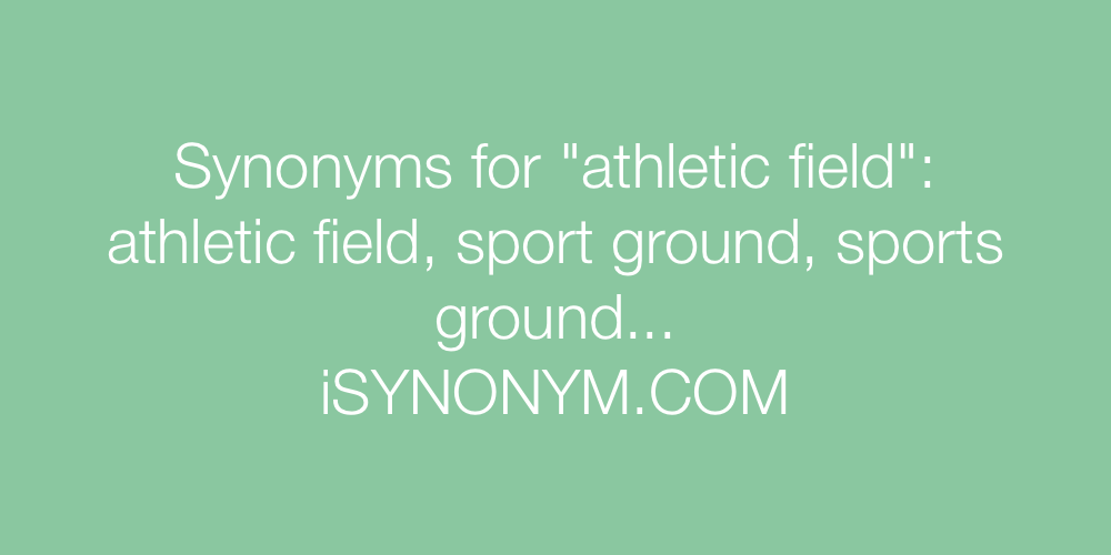 Synonyms athletic field