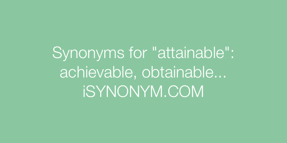 Synonyms attainable