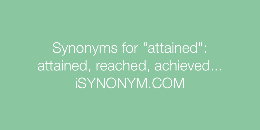 Synonyms attained