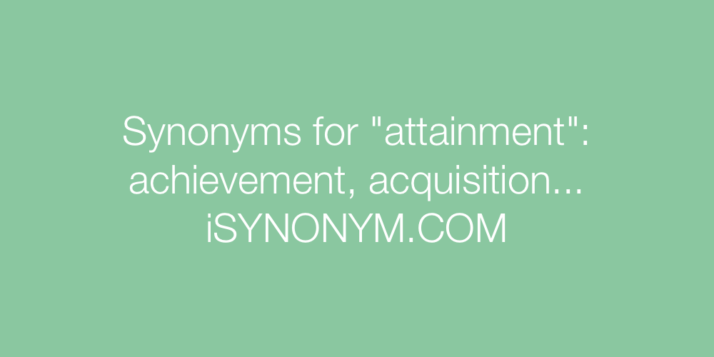 Synonyms attainment