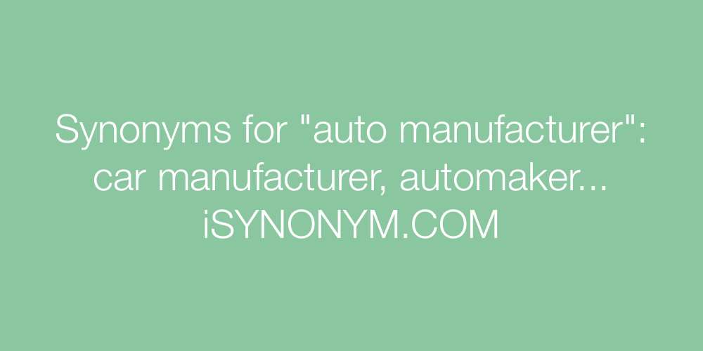 Synonyms auto manufacturer