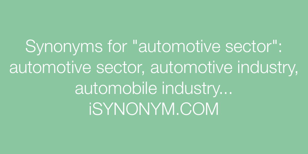 Synonyms automotive sector