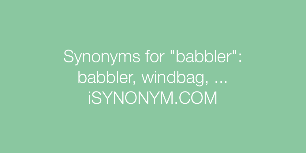 Synonyms babbler