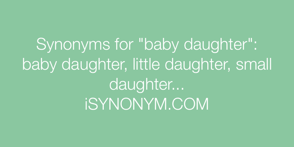 Synonyms baby daughter