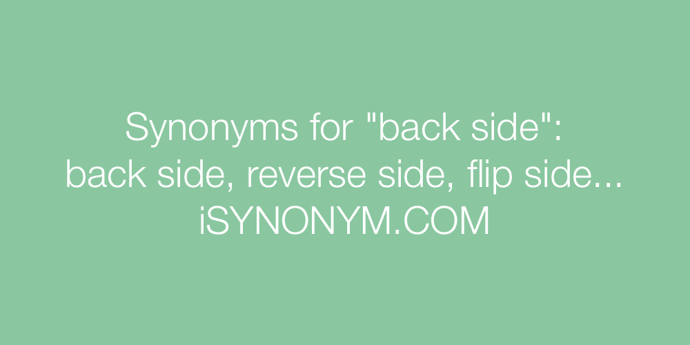 Synonyms back side