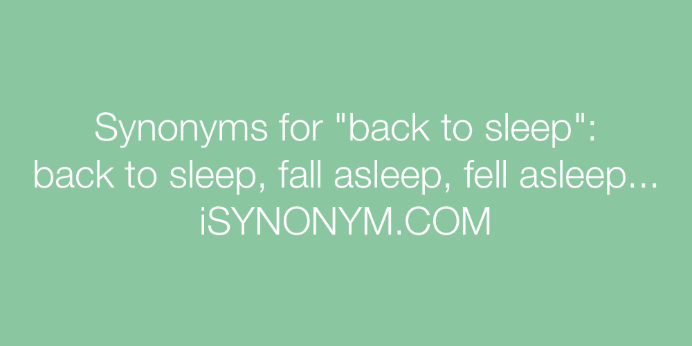 Synonyms back to sleep